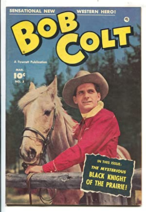Bob Colt Comics #3 1951-Fawcett-front and back photo covers-Black Knight Of The Prairie-VF-