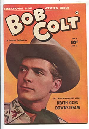 Bob Colt Comics #4 1951-Fawcett-front and back photo covers-Death Goes Downstream-VF-
