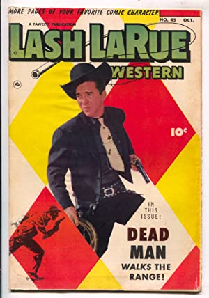 Lash LaRue Western #45-1953-Fawcett-photo cover-B-Western movie film star-King of Bullwhip-G