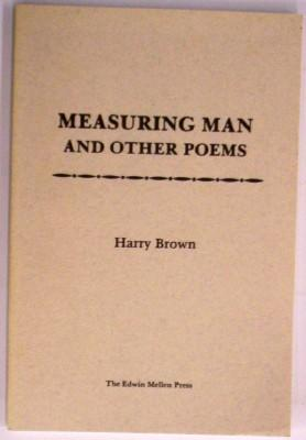 Merasuring Man and other Poems: Brown, Harry