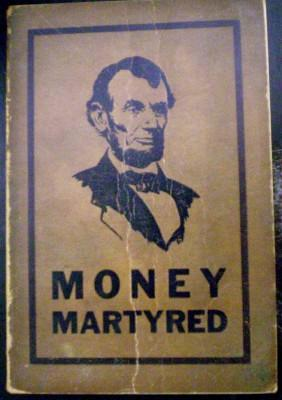 Lincoln Money Martyred: Search, Dr. R.E.