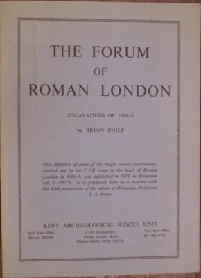 The Forum of Roman London Excavations of 1968-9