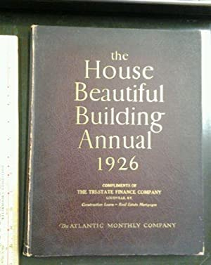 The House Beautiful Building Annual 1926