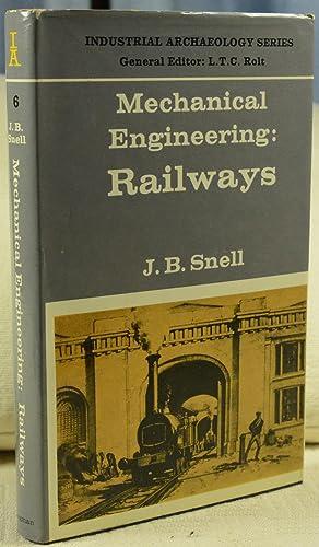 Mechanical Engineering: Railways: Snell, J.B.