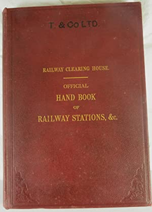 Official Hand-Book of Stations including Junctions, Sidings,
