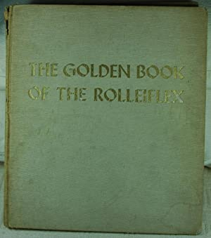 The Golden Book of the Rolleiflex: Heering, Walther