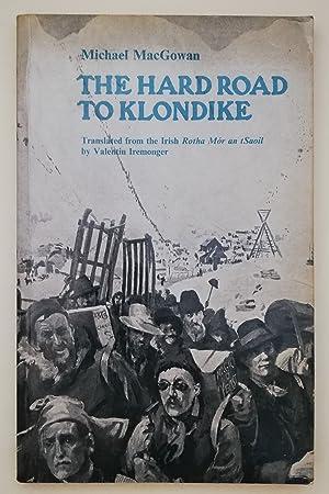The Hard Road To Klondike: MacGowan, Michael