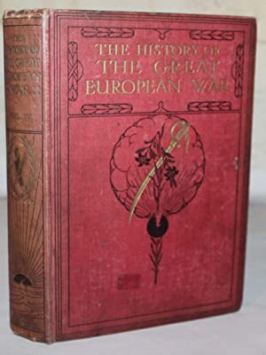 The History Of The Great European War: Knight, W. Stanley