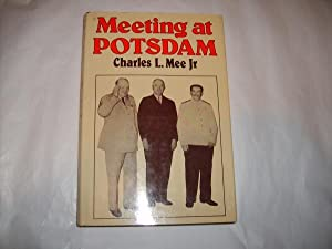 Meeting at Potsdam: Mee, Charles L.