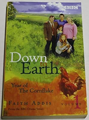 Down to Earth (Year of The Cornflake): Addis, Faith