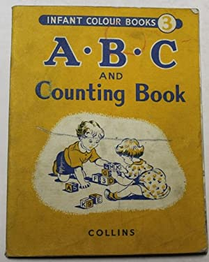 A.B.C. And Counting Book: No stated author