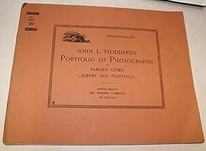 Portfolio Of Photographs Of Famous Scenes, Cities: Stoddard, John L.