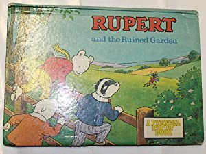 Rupert And The Ruined Garden: No stated author