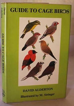 Guide To Cage Birds: Alderton, David
