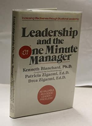 Leadership And The One Minute Manager: Blanchard, Kenneth &