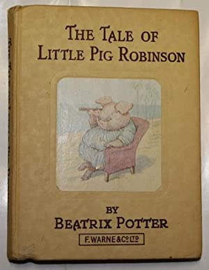 The Tale Of Little Pig Robinson: Potter, Beatrix