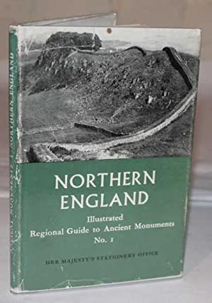 Northern England - Illustrated Regional Guides To Ancient Monuments Series Vol 1