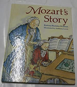 Mozart's Story: Willson, Robina Beckles
