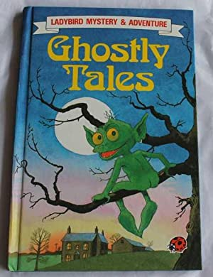 Ghostly Tales (Ladybird Mystery and Adventure): Price, Susan