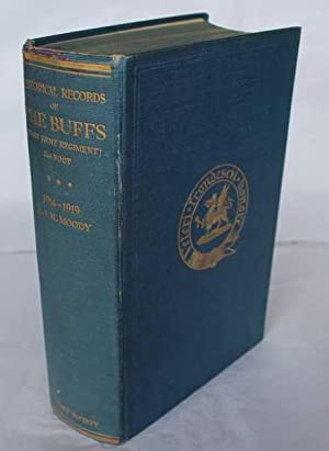 Historical Records of the Buffs (East Kent: Moody, R.S.H.
