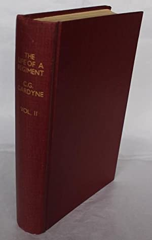 The Life of A Regiment. The History: Gardyne, Lt.-Col. C
