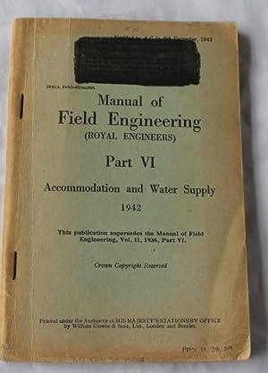 Manual of Field Engineering (Royal Engineers) Part: The War Office