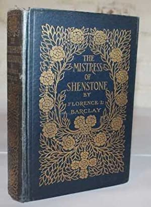 The Mistress of Shenstone: Barclay, Florence L.
