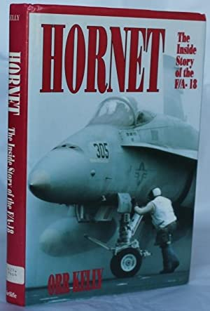 Hornet. The Inside Story of F/A-18: Kelly, Orr