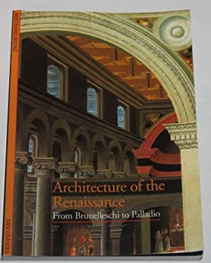 Architecture of the Renaissance From Brunelleschi to Palladio (Discoveries)