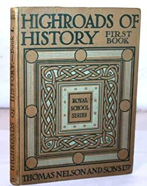 Highroads of History Book I. - Tales: No Stated Author