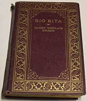 Rio Rita: Drago, Harry Sinclair