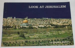Look at Jerusalem: No stated author