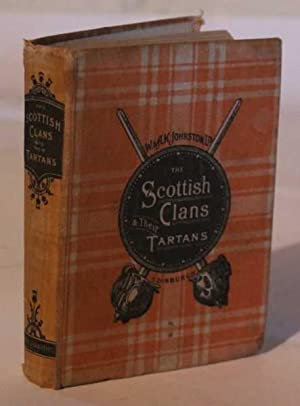 The Scottish Clans and Their Tartans: No stated author