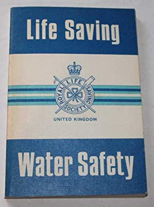 Life Saving and Water Safety: No stated author