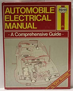 Automobile Electrical Manual: A Comprehensive Guide: Tranter, Tony