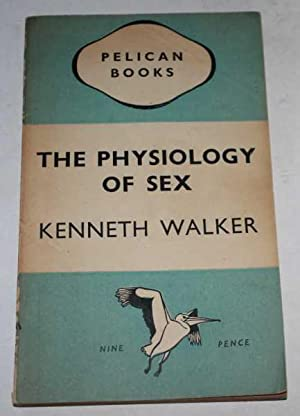 Physiology of sex kenneth walker
