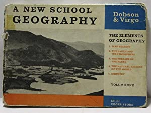 A New School Geography : Volume 1 : The Elements of Geography