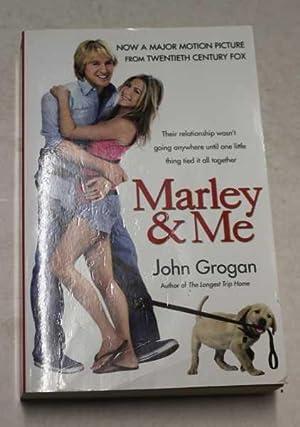 Marley and Me : Life and Love: Grogan, John