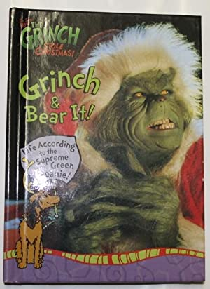 Grinch and Bear It! : Life According to the Supreme Green Meanie!: Price, Jeffrey; Seaman, Peter S....