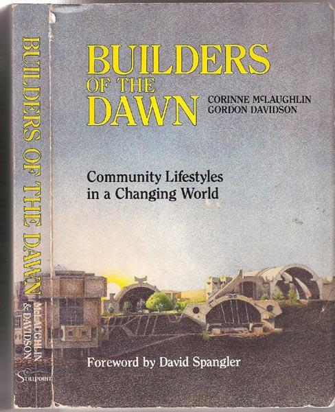 Builders of the dawn: Community lifestyles in a changing world, McLaughlin, Corinne
