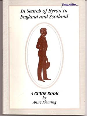 In Search of Byron in England and Scotland