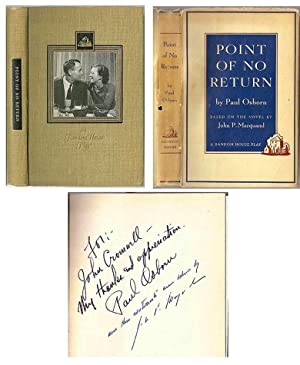 Point of No Return (SIGNED & INSCRIBED by Paul Osborn & John Marquand)