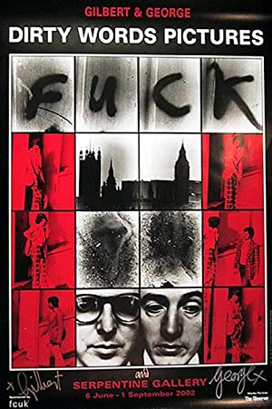 """Dirty Words Pictures """"FUCK"""" (SIGNED by Gilbert: GILBERT & GEORGE"""