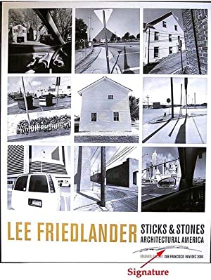 Sticks & Stones. Architectural America (SIGNED offset poster by Lee Friedlander)
