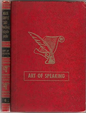 Art of Speaking: Made Simple Self-Teaching Encyclopedia Volume 8