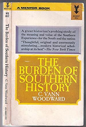 Burden of Southern History. Revised Edition