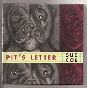 Pit's Letter (SIGNED by Sue Coe): COE, Sue