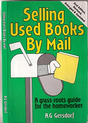 Selling Used Books By Mail (2nd Edition Revised, Enlarged & Updated )