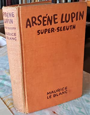 Arsene Lupin Super-Sleuth