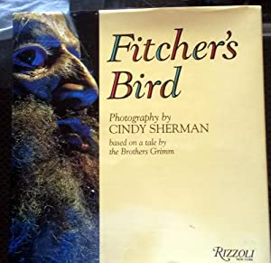 Fitcher's Bird: Brother's Grimm (SIGNED by Cindy: SHERMAN, Cindy